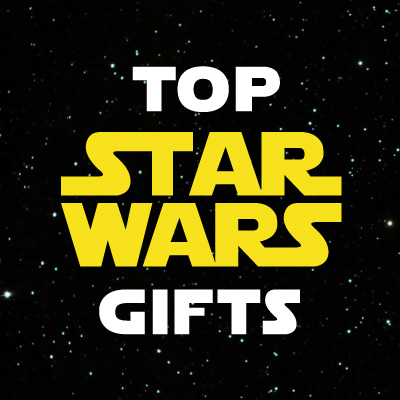 Top STAR WARS Gifts