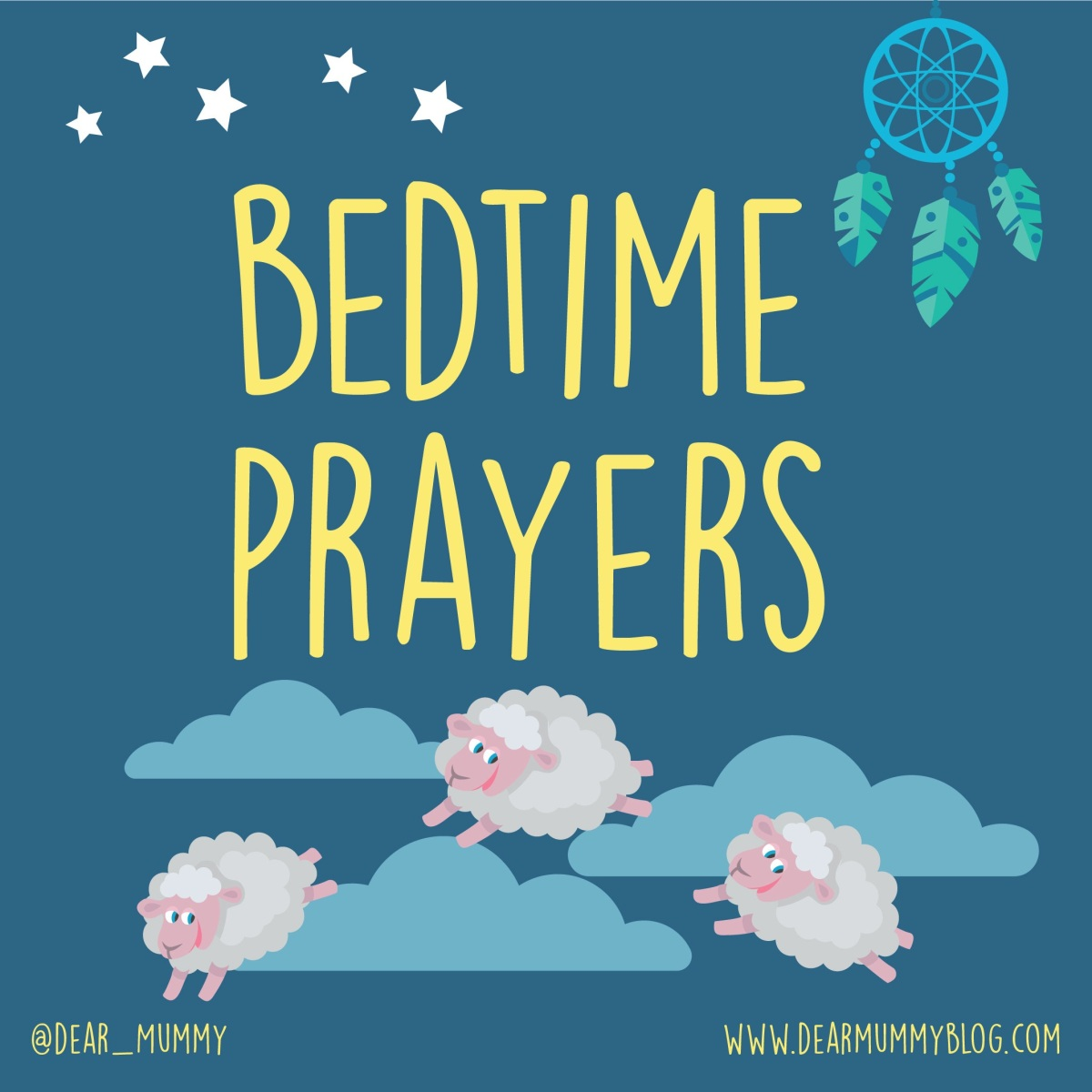 Bedtime Prayers Dear Mummy Blog