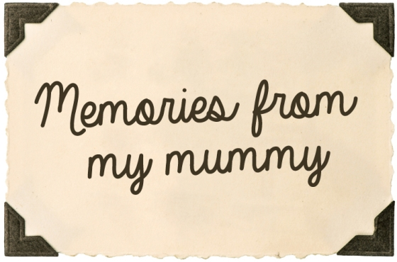 memories-from-my-mummy