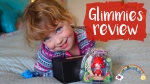 Glimmies Toy Review