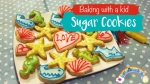 Making Sugar Cookies with Kids