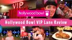 Hollywood Bowl VIP Lane Review