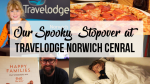 Travelodge Norwich Review