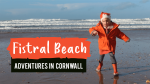 Fistral Beach Review