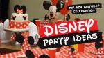 Disney Party Ideas