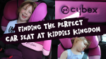 Finding the perfect car seat at Kiddies Kingdom
