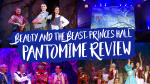 Beauty and the Beast, Princes Hall Aldershot Pantomine Review
